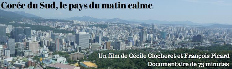 Corée du Sud, le pays du matin calme. Projection sur Voyage.