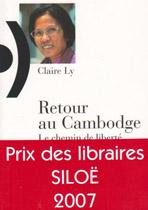 Retour au Cambodge : Le chemin de liberté d'une survivante des Khmers rouges, de Claire Ly.