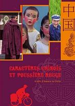 Caractères chinois et poussière rouge